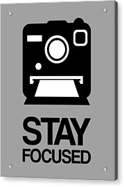 Stay Focused Polaroid Camera Poster 1 Acrylic Print