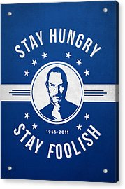 Stay Hungry Stay Foolish - Ice Blue Acrylic Print by Aged Pixel