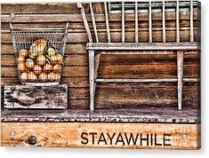 Stayawhile Acrylic Print