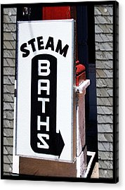 Steam Bath Sign Acrylic Print by Kae Cheatham