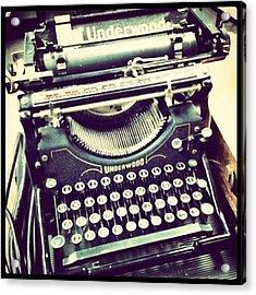 #steampunk #typewriter #writeshit Acrylic Print