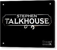 Stephen Talkhouse Acrylic Print