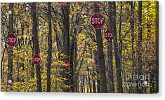 Stop A Subtle Suggestion To Keep Out Acrylic Print