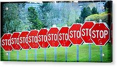 Stop Acrylic Print by Fraida Gutovich