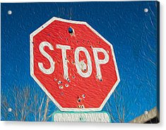Stop With Bullet Holes. Acrylic Print