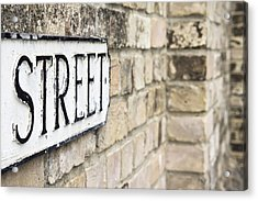 Street Sign Acrylic Print by Tom Gowanlock