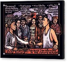 Study History Acrylic Print by Ricardo Levins Morales