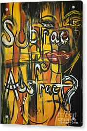 Subtract The Abstract? Acrylic Print by Adriana Garces