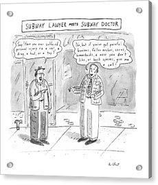 Subway Lawyer Meets Subway Doctor Acrylic Print