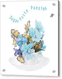 Sugar Paste Pansies Acrylic Print