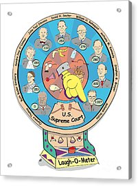 Supreme Court Laugh-o-meter Acrylic Print