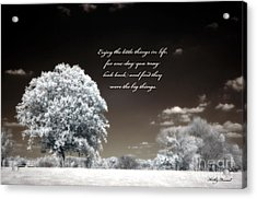 Surreal Infrared Trees With Inspirational Message  Acrylic Print by Kathy Fornal