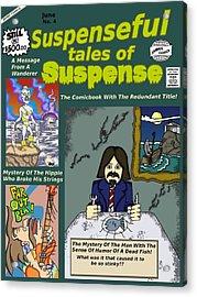 Suspenseful Tales Of Suspense No.4 Acrylic Print by James Griffin