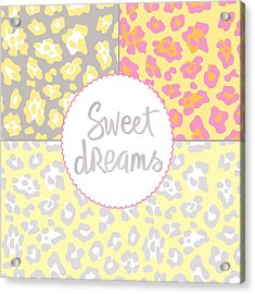 Sweet Dreams - Animal Print Acrylic Print