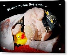 Sweet Dreams Little One Acrylic Print