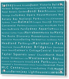 Sydney In Words Teal Acrylic Print by Sabine Jacobs