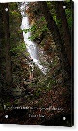 Take A Hike Acrylic Print by Bill Wakeley