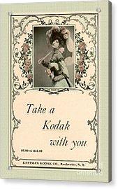Take A Kodak With You Acrylic Print by Anne Kitzman