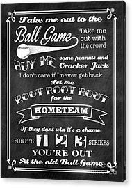 Take Me Out To The Ball Game - Chalkboard Background Acrylic Print by Ginny Gaura