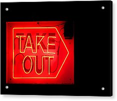 Take Out Acrylic Print by Greg Simmons