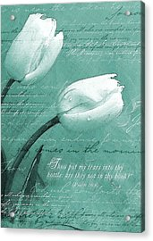 Tears In Thy Bottle Acrylic Print
