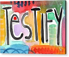 Testify Greeting Card- Colorful Painting Acrylic Print by Linda Woods