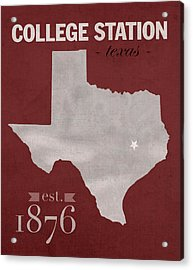 Texas A And M University Aggies College Station College Town State Map Poster Series No 106 Acrylic Print by Design Turnpike