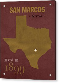 Texas State University Bobcats San Marcos College Town State Map Poster Series No 108 Acrylic Print