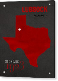 Texas Tech University Red Raiders Lubbock College Town State Map Poster Series No 109 Acrylic Print
