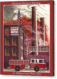 The American Dream Is Burning Acrylic Print by Ray Tapajna
