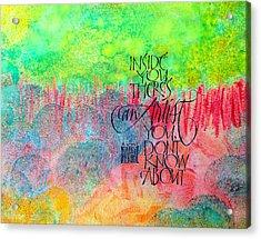 The Artist Inside You Acrylic Print