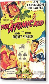 The Atomic Kid, Us Poster, Mickey Acrylic Print by Everett