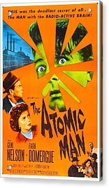 The Atomic Man, Aka Timeslip, Us Acrylic Print