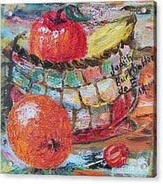 The Basket - Sold Acrylic Print by Judith Espinoza