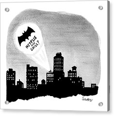 The Bat Signal Says Netflix And Chill? Acrylic Print by Benjamin Schwartz