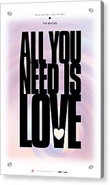 The Beatles - All You Need Is Love Acrylic Print by David Davies