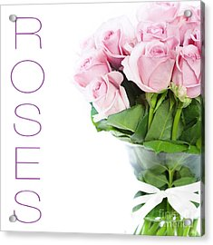The Beautiful Pink Roses Acrylic Print by Boon Mee