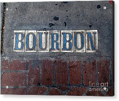 The Bourbon Street Sign Acrylic Print by Joseph Baril