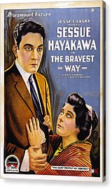 The Bravest Way, Us Poster Art, Sessue Acrylic Print by Everett