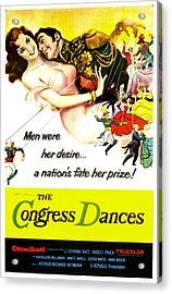 The Congress Dances, Aka Congress Acrylic Print