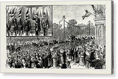 The Emperor Of Austrias Visit To Berlin Acrylic Print