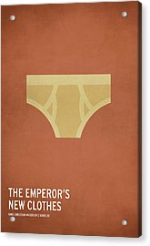 The Emperor's New Clothes Acrylic Print by Christian Jackson