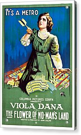 The Flower Of No Mans Land, Viola Dana Acrylic Print by Everett
