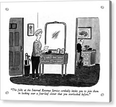 The Folks At The Internal Revenue Service Acrylic Print