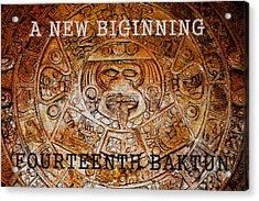 The Fourteenth Baktun Acrylic Print