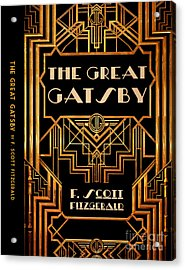 The Great Gatsby Book Cover Movie Poster Art 6 Acrylic Print by Nishanth Gopinathan