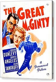 The Great Mcginty Aka Down With Acrylic Print by Everett