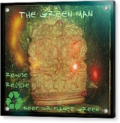 The Green Man - Recycle Acrylic Print by Absinthe Art By Michelle LeAnn Scott