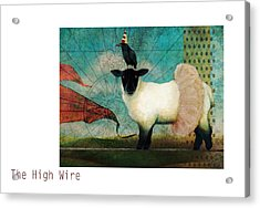 The High Wire Acrylic Print by Katherine DuBose Fuerst