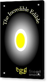 Acrylic Print featuring the digital art The Incredible Egg by Gayle Price Thomas